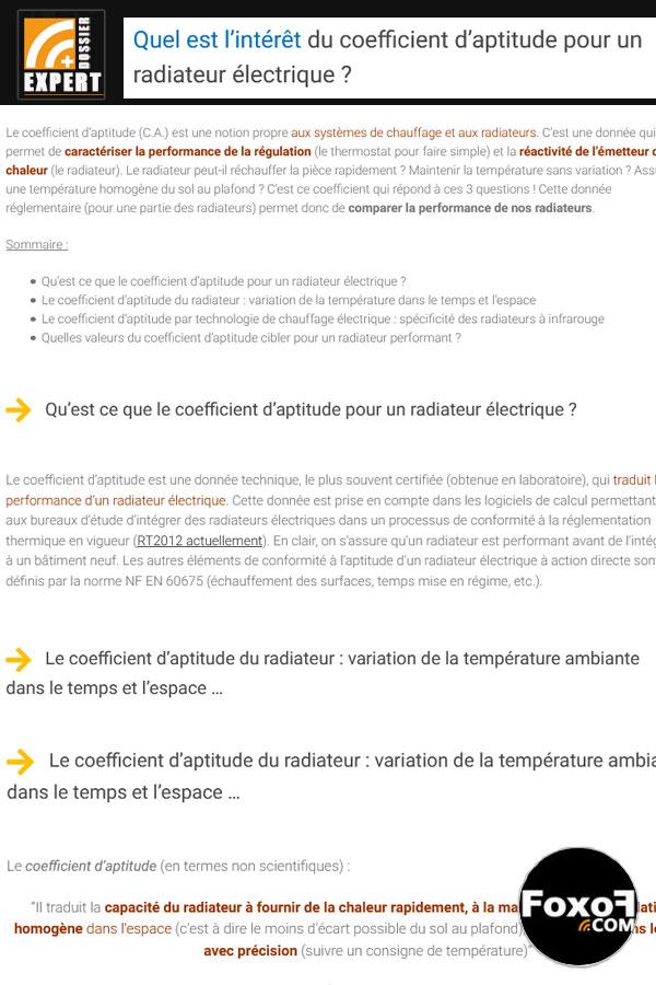 Quel est l'intérêt du coefficient d'aptitude pour un radiateur électrique ? Le coefficient d'aptitude (C.A.) traduit la performance d'un radiateur électrique